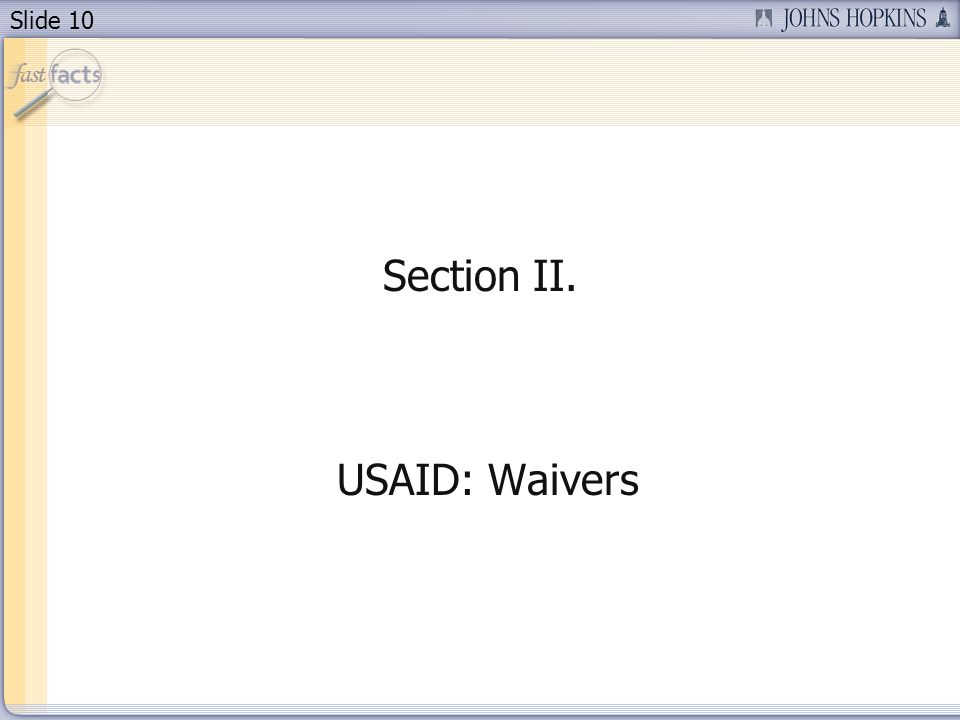 Section II. USAID: Waivers