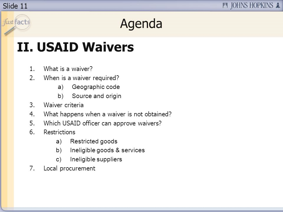 Agenda USAID Waivers What is a waiver When is a waiver required