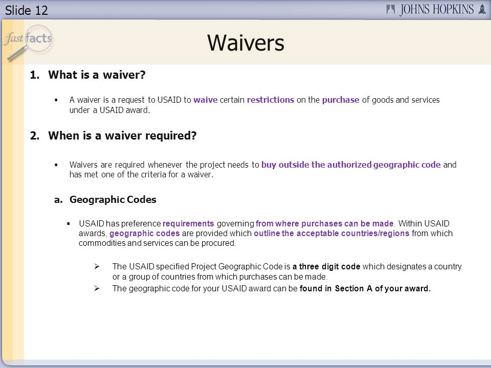 Waivers What is a waiver When is a waiver required Geographic Codes