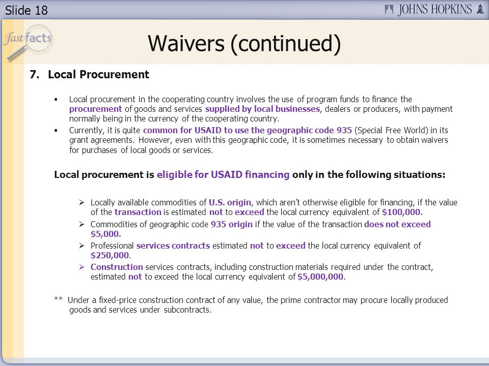 Waivers (continued) Local Procurement