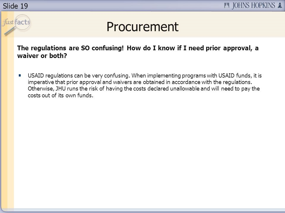 Procurement The regulations are SO confusing! How do I know if I need prior approval, a waiver or both