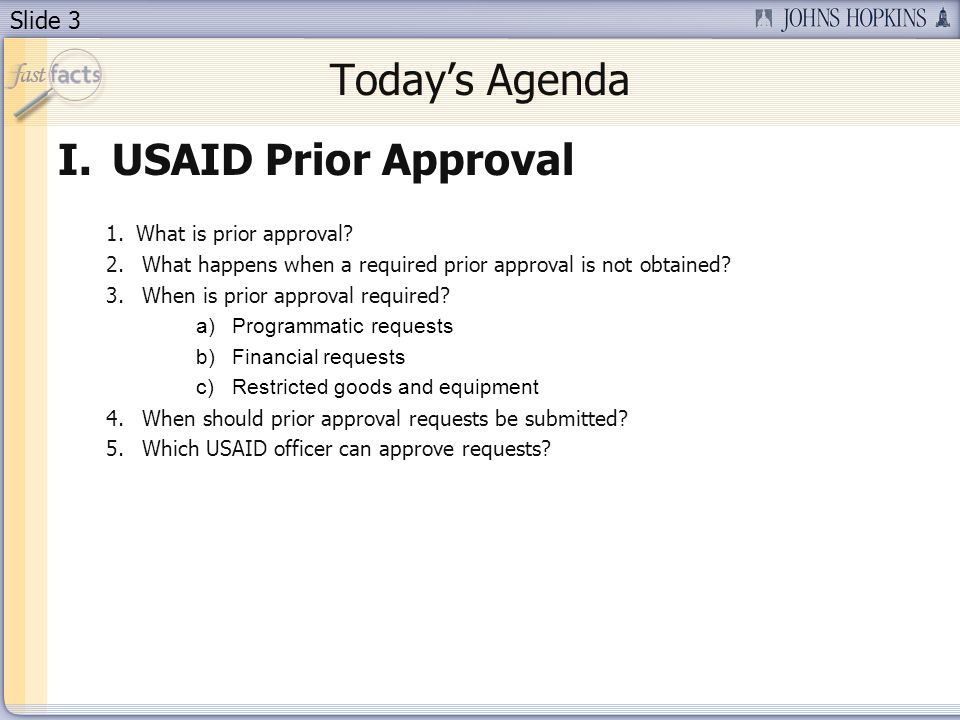 Today's Agenda USAID Prior Approval What is prior approval