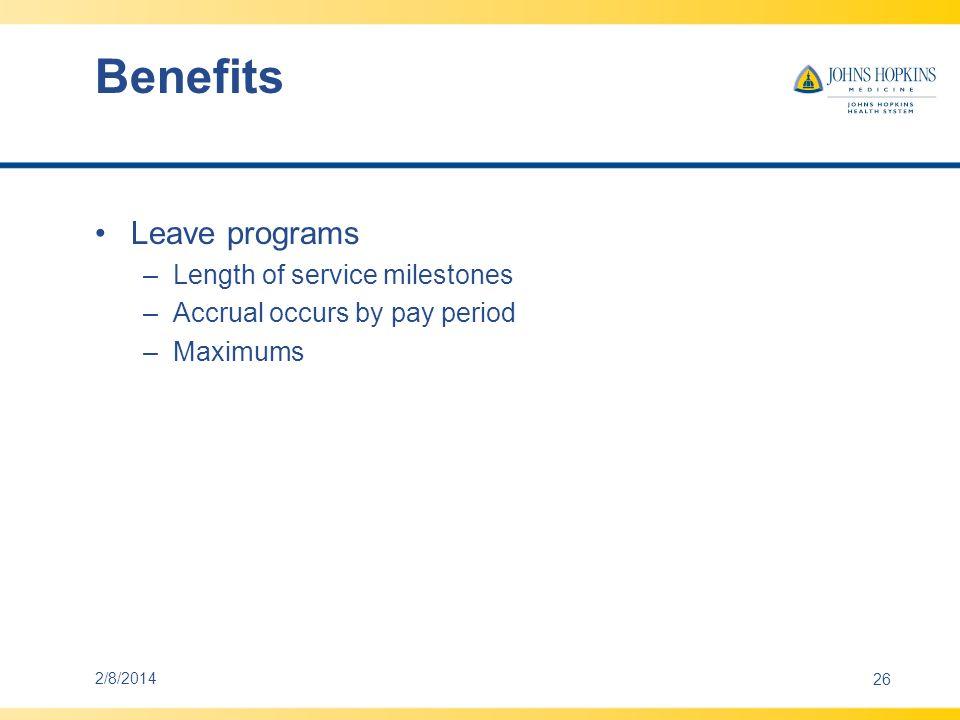 Benefits Leave programs Length of service milestones