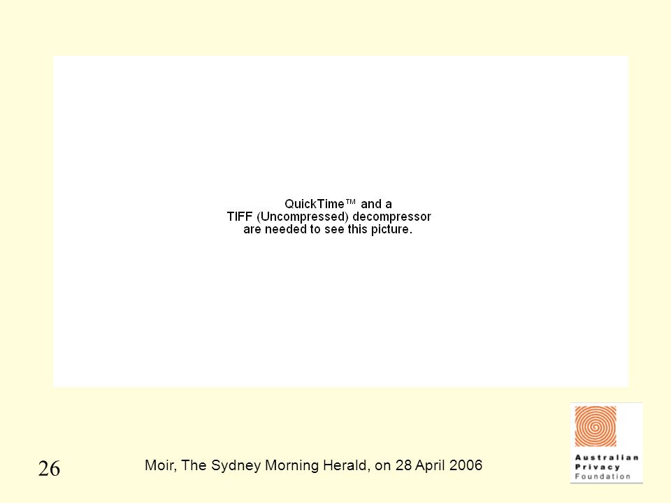 Moir, The Sydney Morning Herald, on 28 April 2006