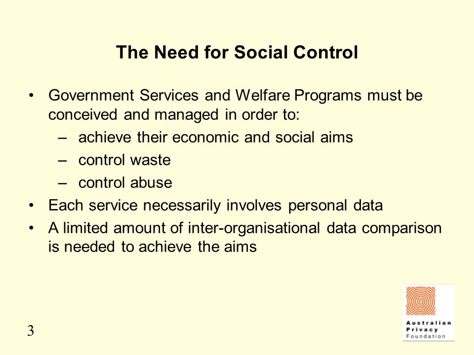 The Need for Social Control
