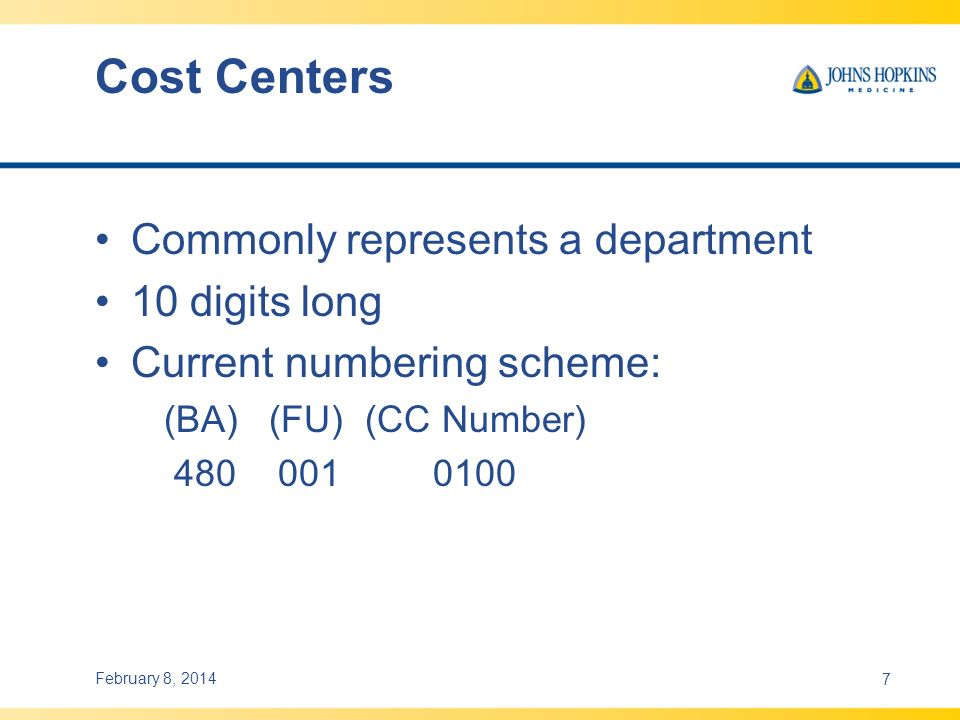 Cost Centers Commonly represents a department 10 digits long