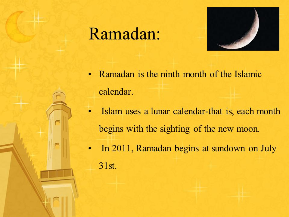 :Ramadan Ramadan is the ninth month of the Islamic calendar.