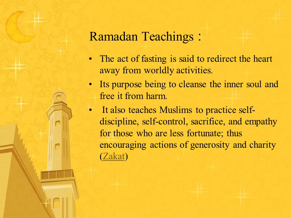 Ramadan Teachings : The act of fasting is said to redirect the heart away from worldly activities.