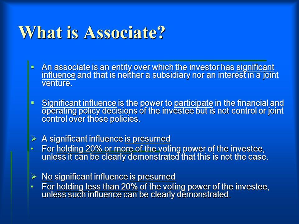 4 What Is Associate?  What Is Presumed