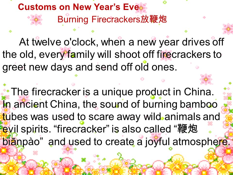 The firecracker is a unique product in China.