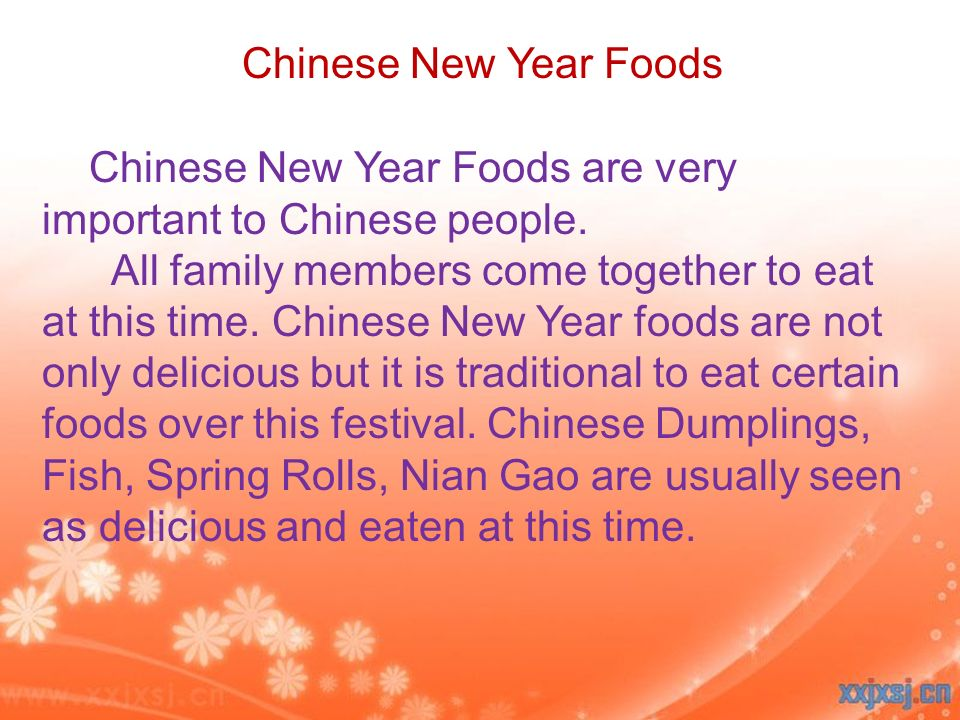 Chinese New Year Foods Chinese New Year Foods are very important to Chinese people.