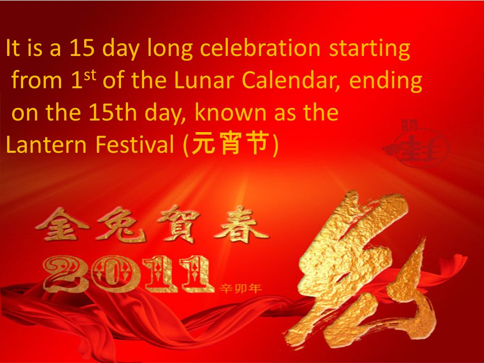 It is a 15 day long celebration starting