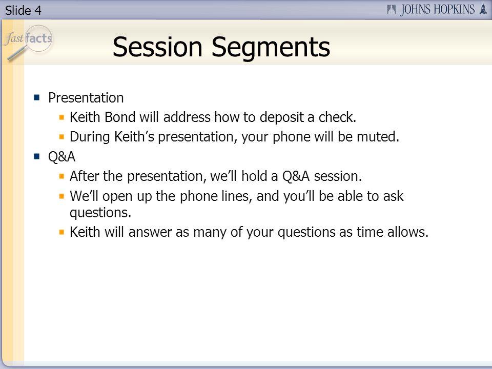 Session Segments Presentation