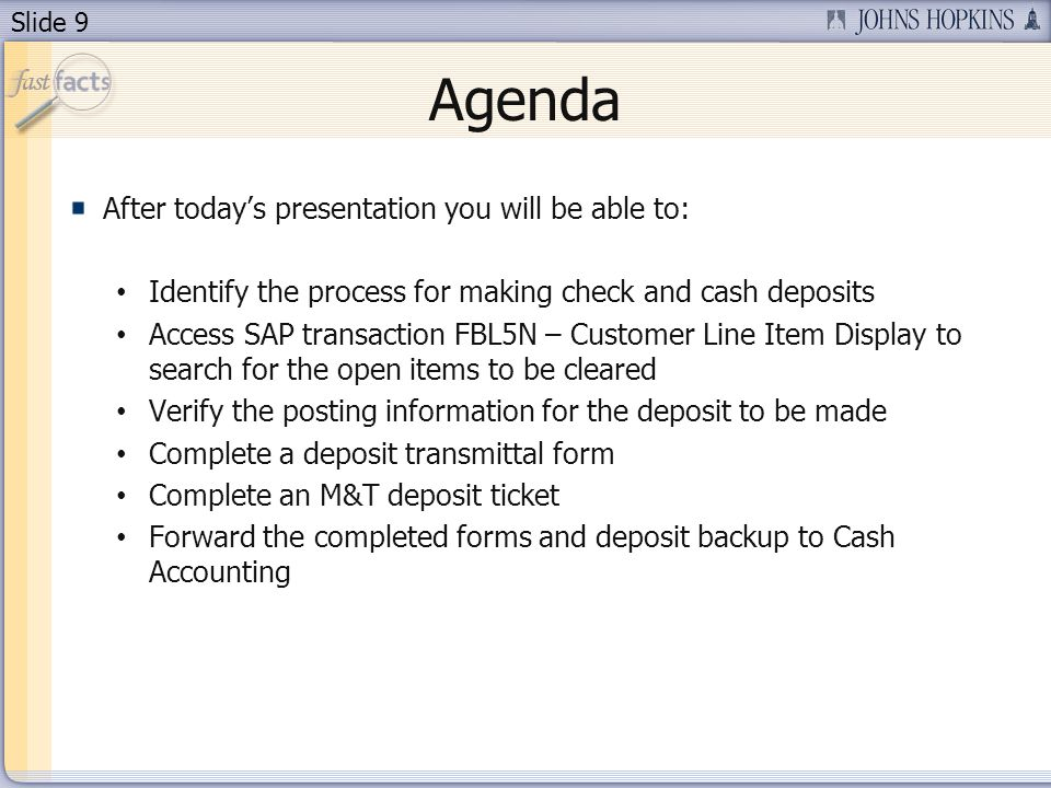Agenda After today's presentation you will be able to: