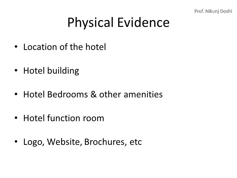 physical evidence in hospitality industry Marketing strategy marketing mix product pricing place promotion people  physical evidence process recent trends in hotel industry hotel industry in  india.