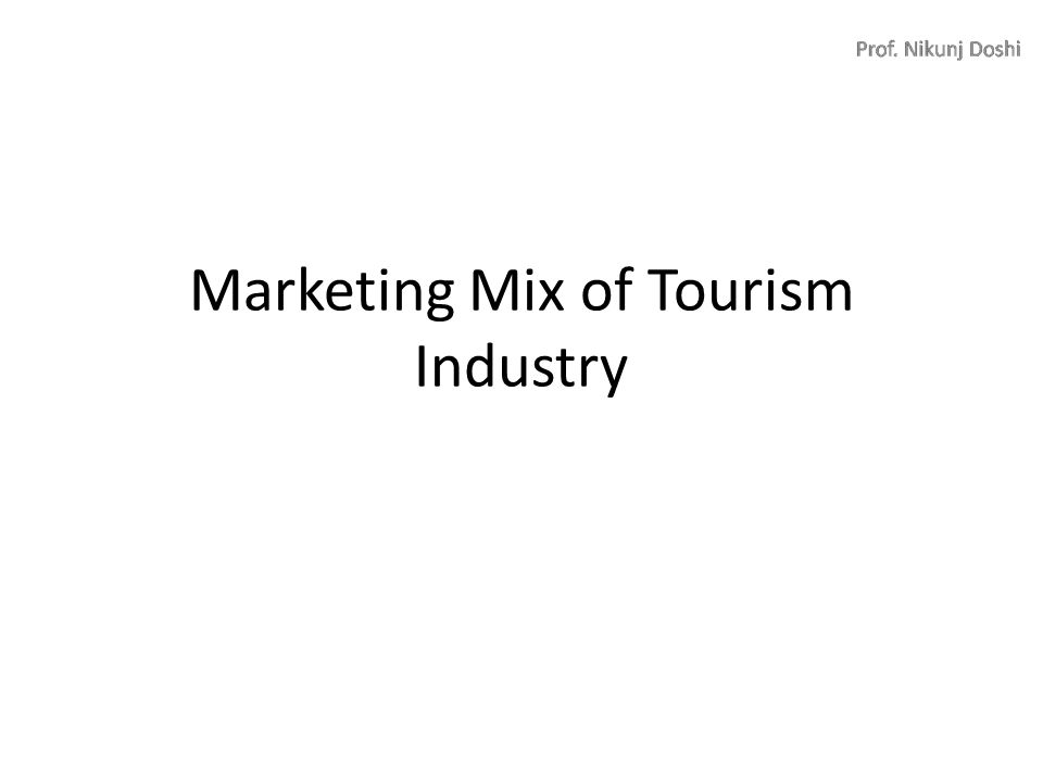 marketing mix related to hospitality industry Related articles 1 [eight p  applying the eight p's of the marketing mix in the service industry 2  the eight p's of marketing tourism summarize the special.