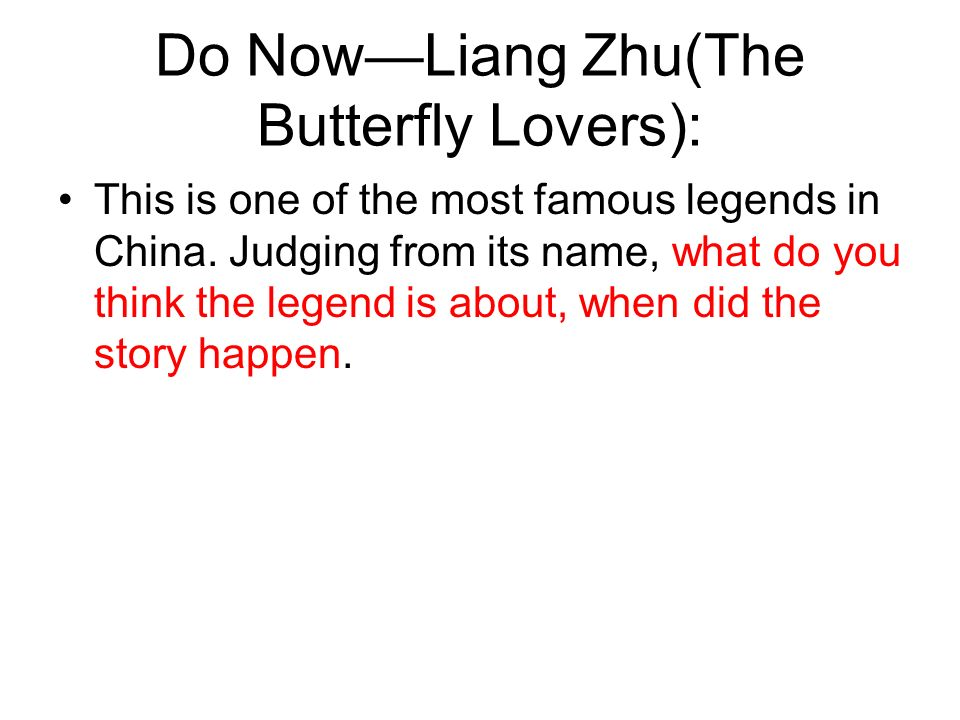 Do Now—Liang Zhu(The Butterfly Lovers):