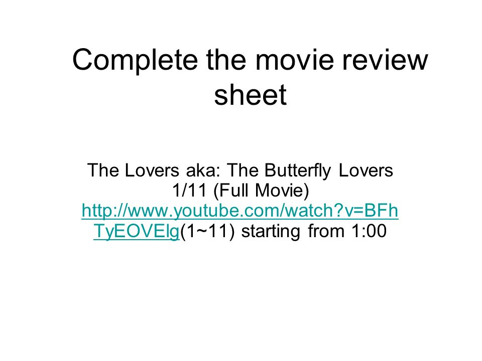 Complete the movie review sheet