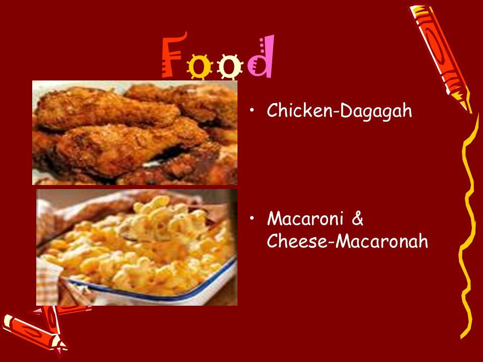 Food Chicken-Dagagah Macaroni & Cheese-Macaronah