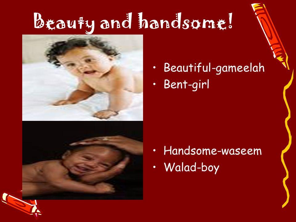 Beauty and handsome! Beautiful-gameelah Bent-girl Handsome-waseem