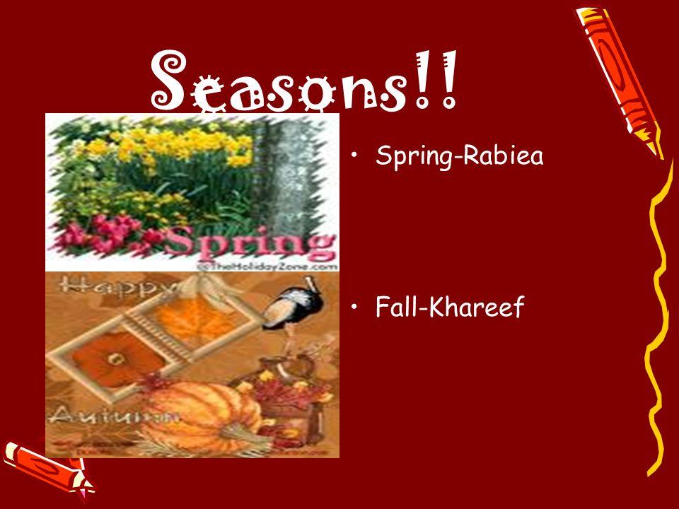Seasons!! Spring-Rabiea Fall-Khareef