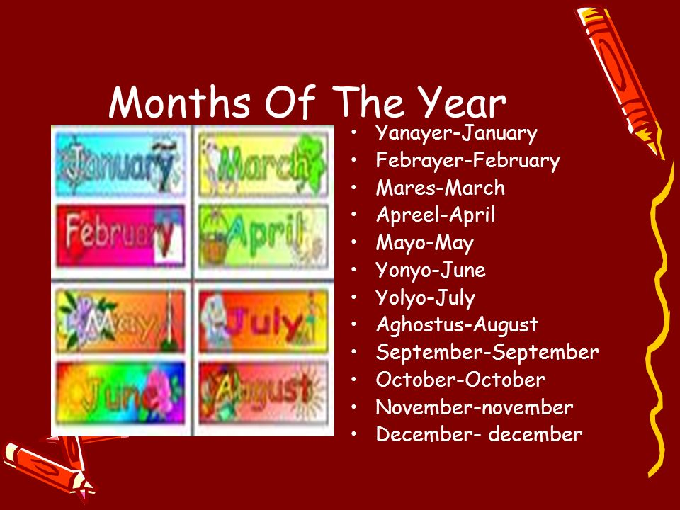 Months Of The Year Yanayer-January Febrayer-February Mares-March