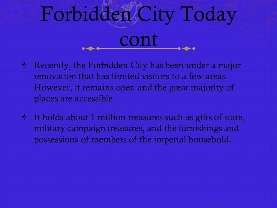 Forbidden City Today cont