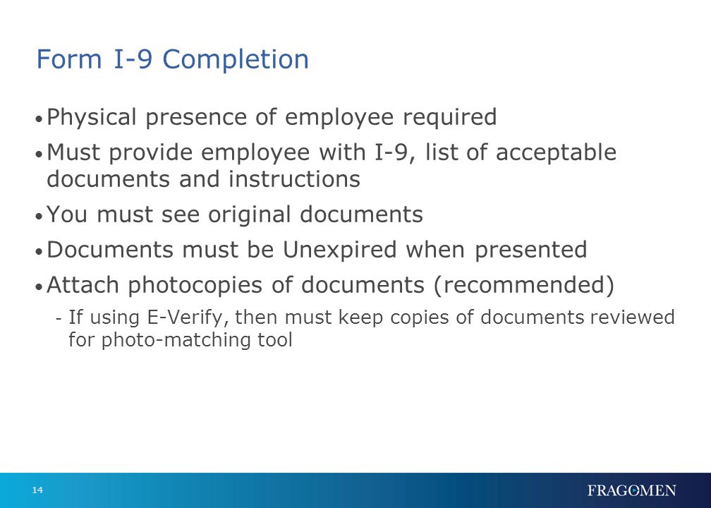 Form I-9 Completion Physical presence of employee required