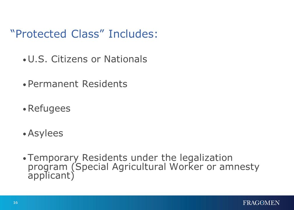 Protected Class Includes: