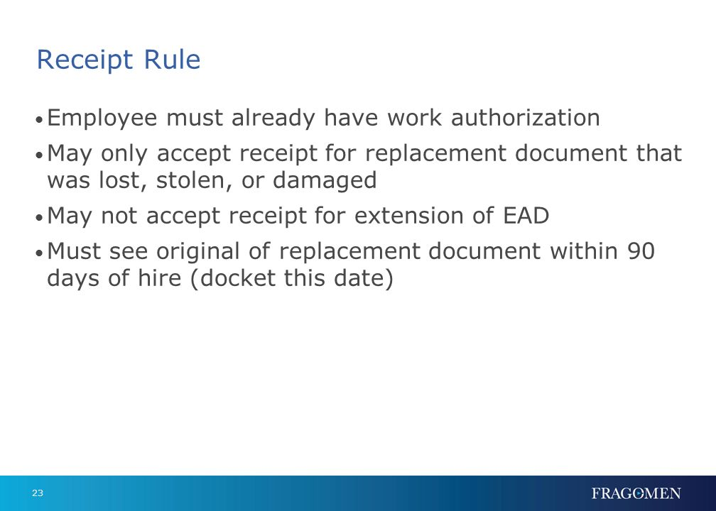 Receipt Rule Employee must already have work authorization