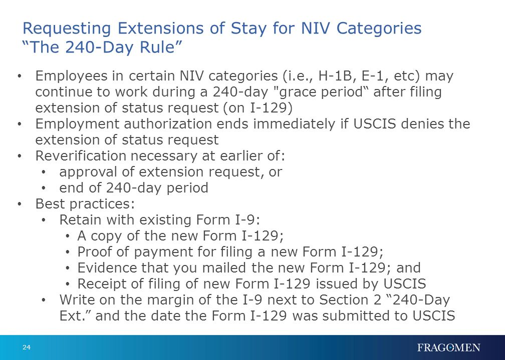 Requesting Extensions of Stay for NIV Categories The 240-Day Rule