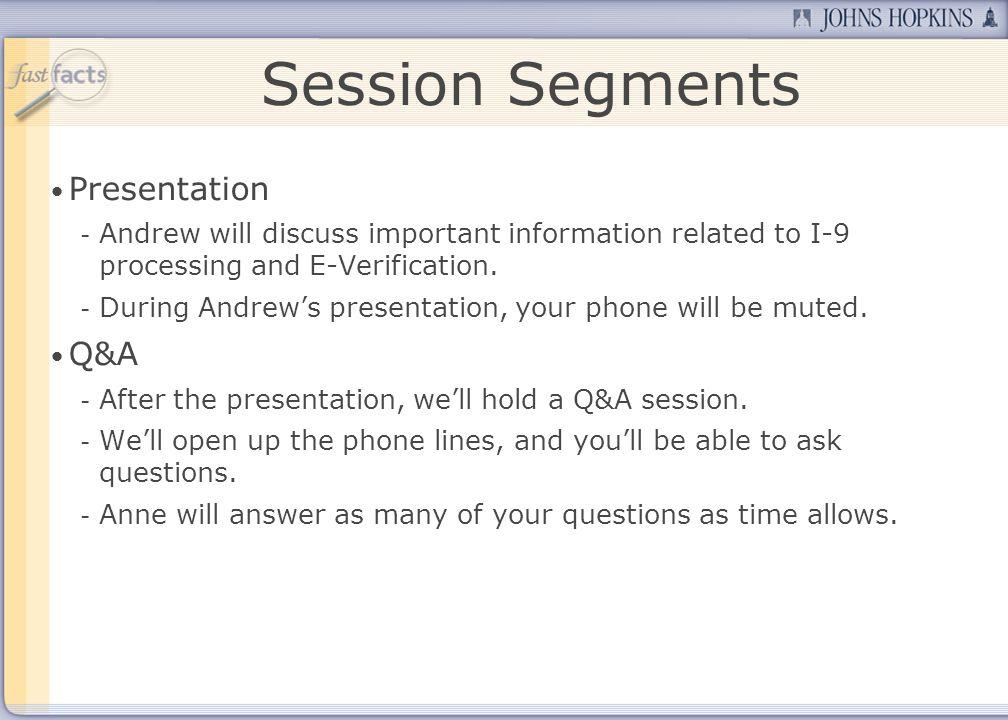 Session Segments Presentation Q&A