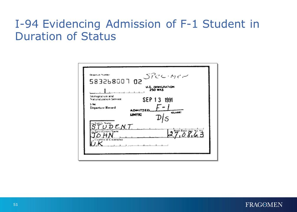 I-94 Evidencing Admission of F-1 Student in Duration of Status