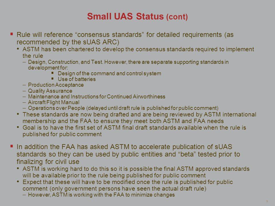 Small UAS Status (cont)