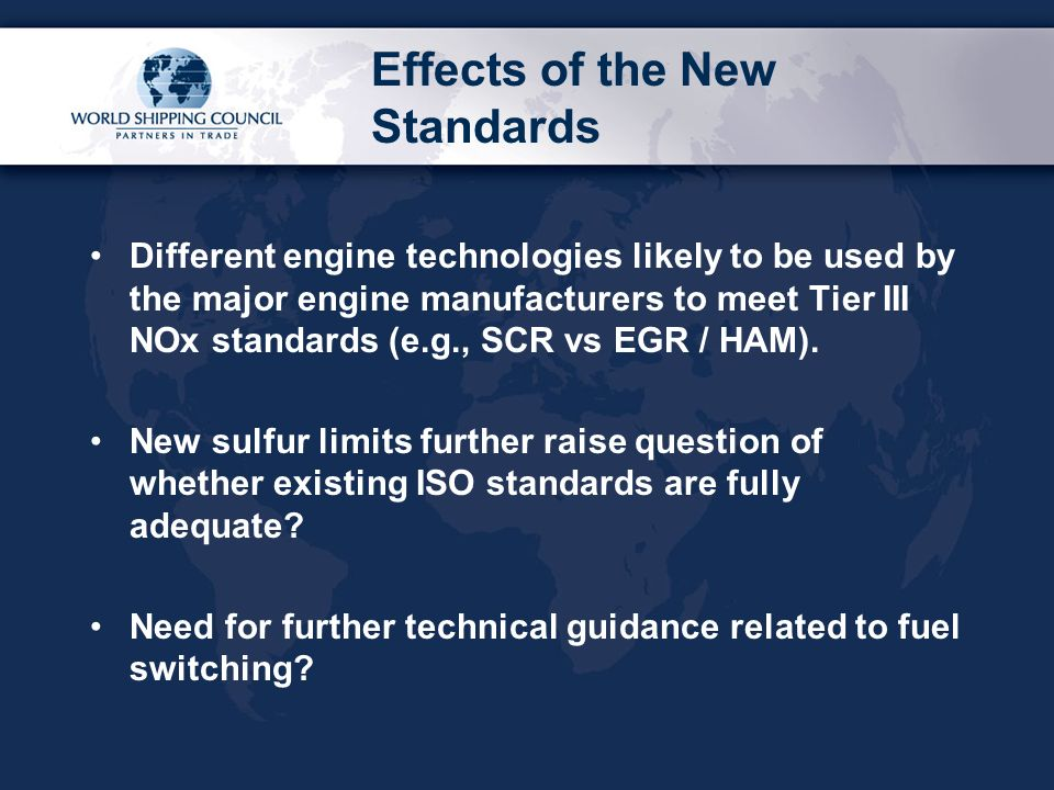Effects of the New Standards