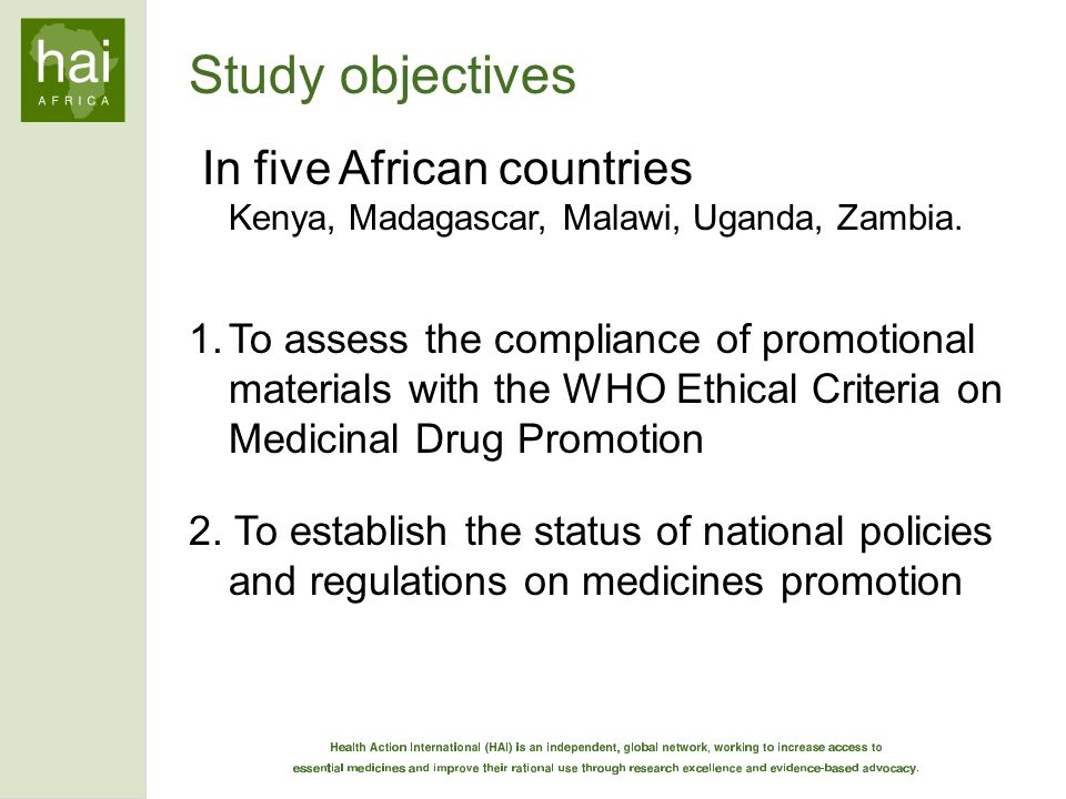 Study objectives In five African countries Kenya, Madagascar, Malawi, Uganda, Zambia.