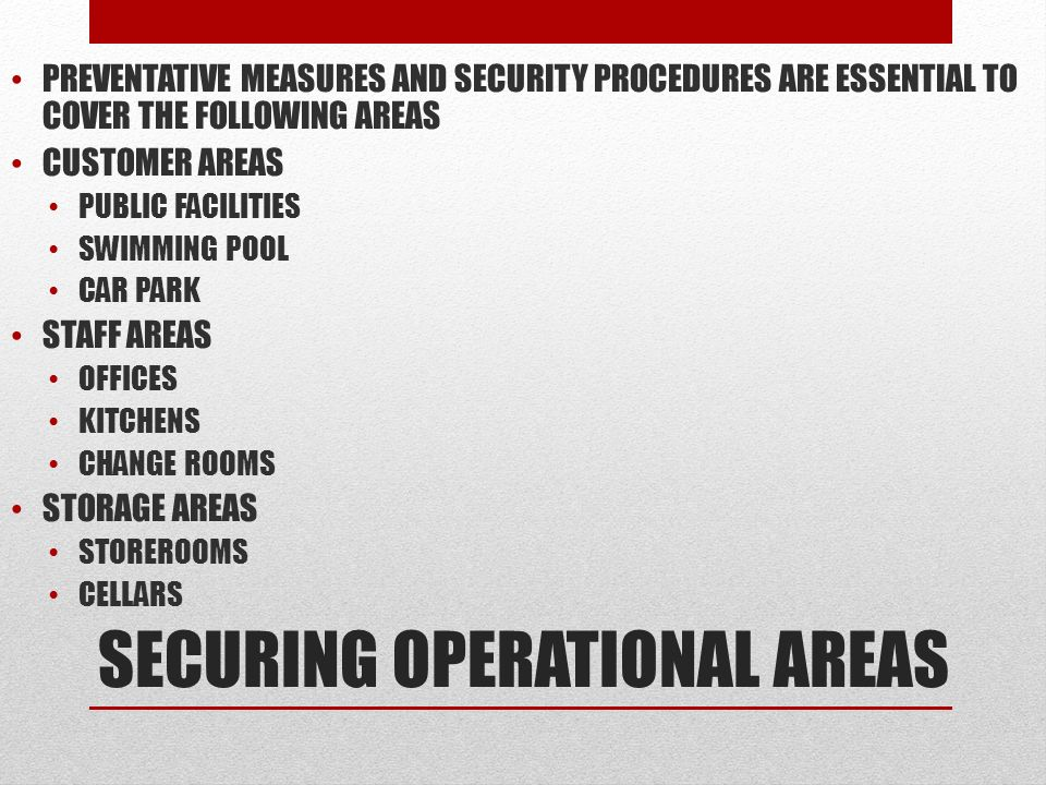 SECURING OPERATIONAL AREAS
