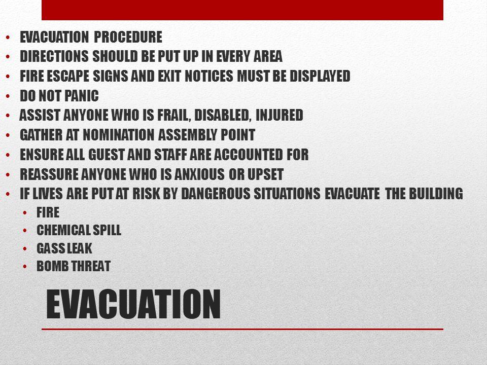 EVACUATION EVACUATION PROCEDURE