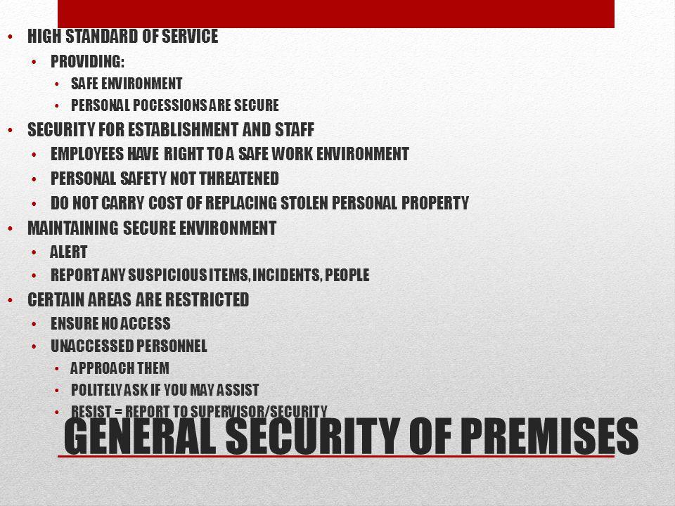 GENERAL SECURITY OF PREMISES