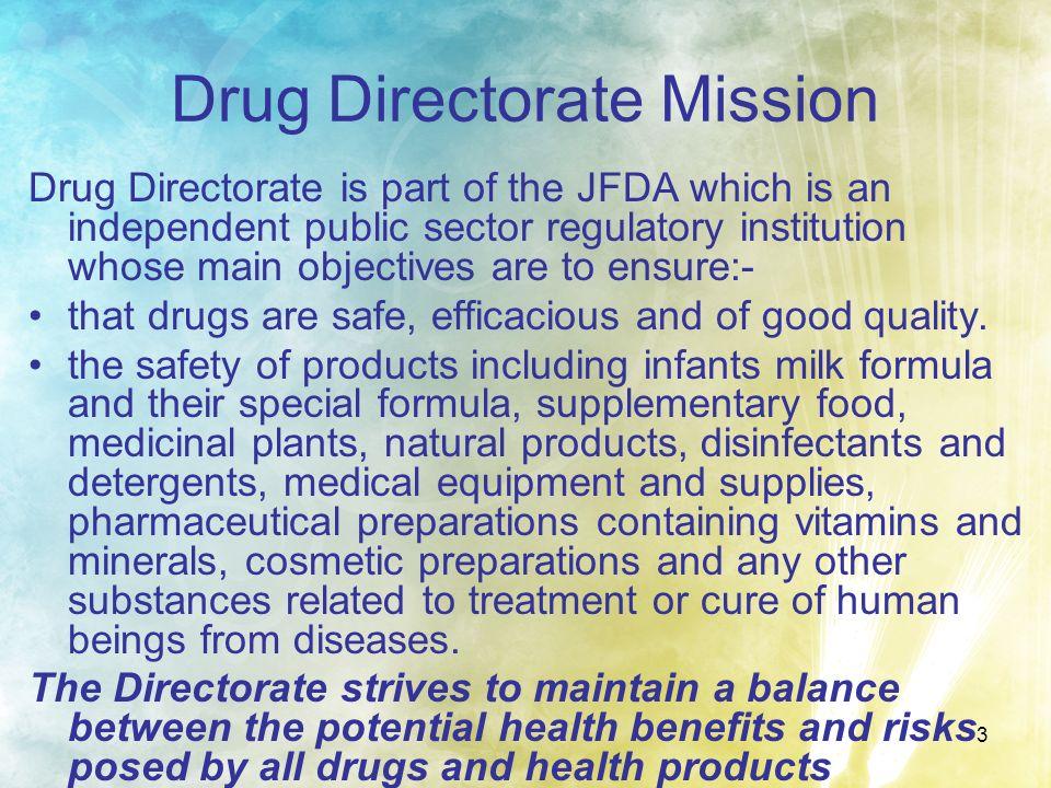 Drug Directorate Mission