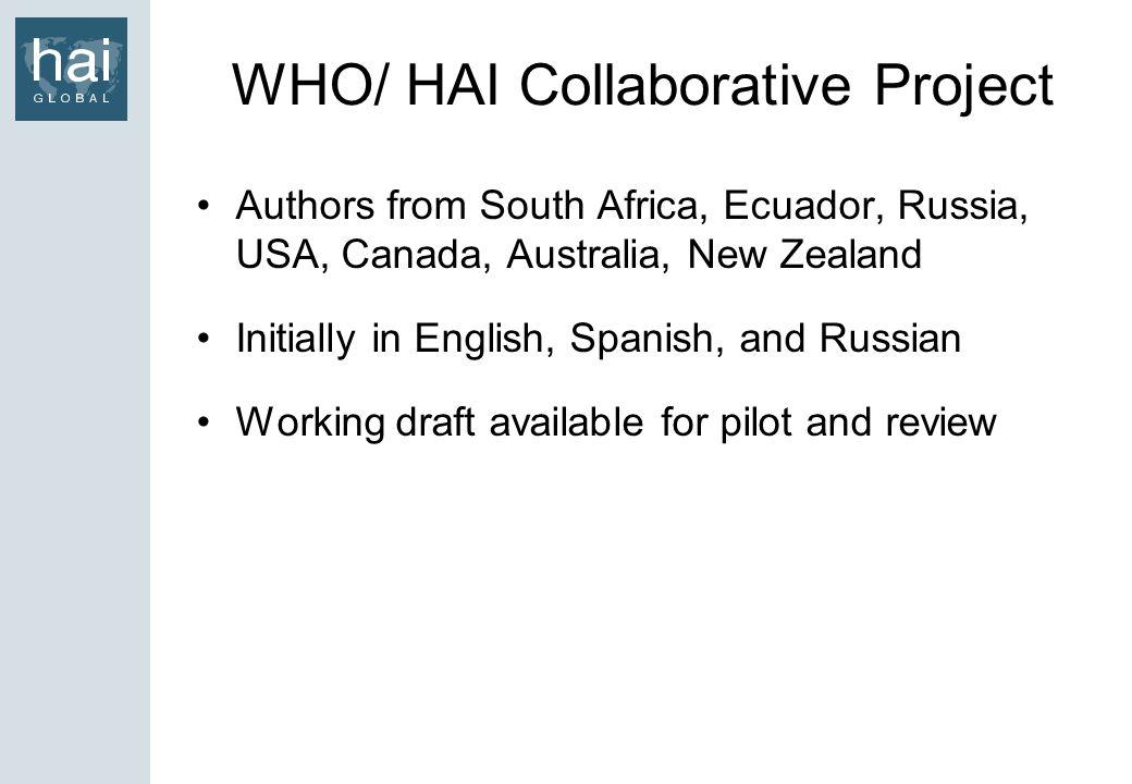 WHO/ HAI Collaborative Project