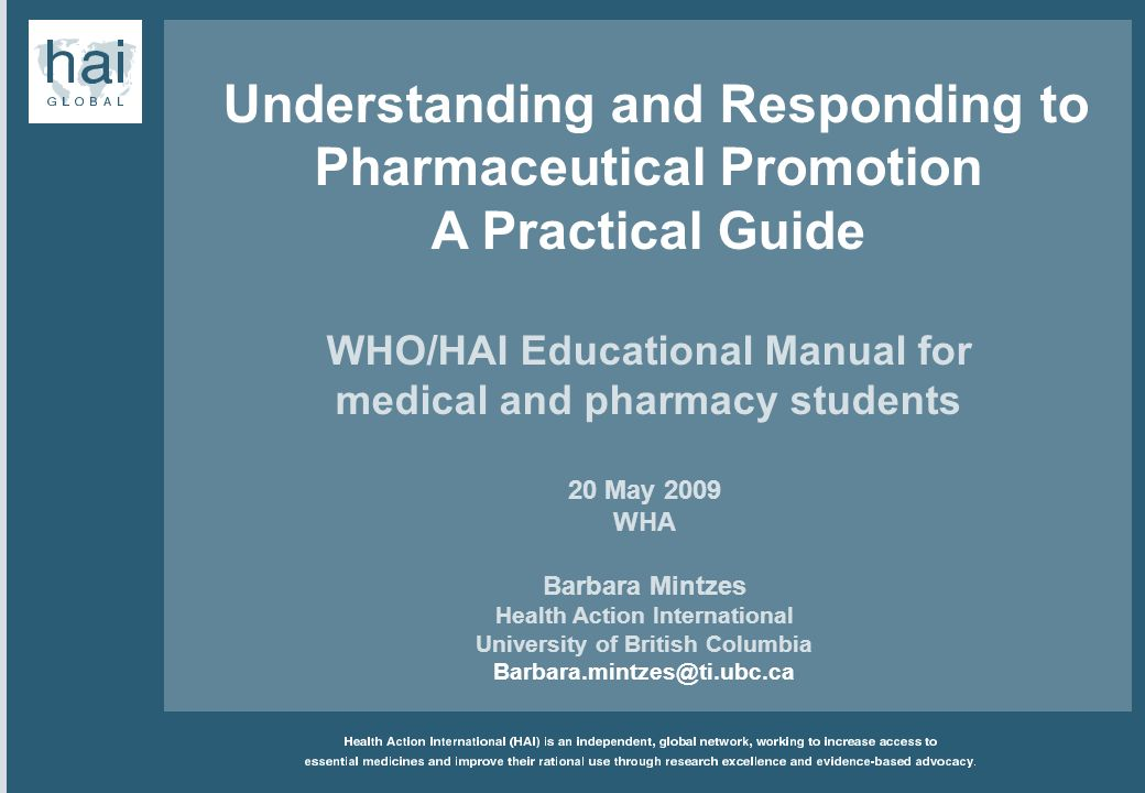 Understanding and Responding to Pharmaceutical Promotion