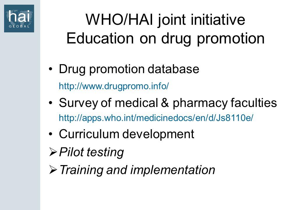 WHO/HAI joint initiative Education on drug promotion