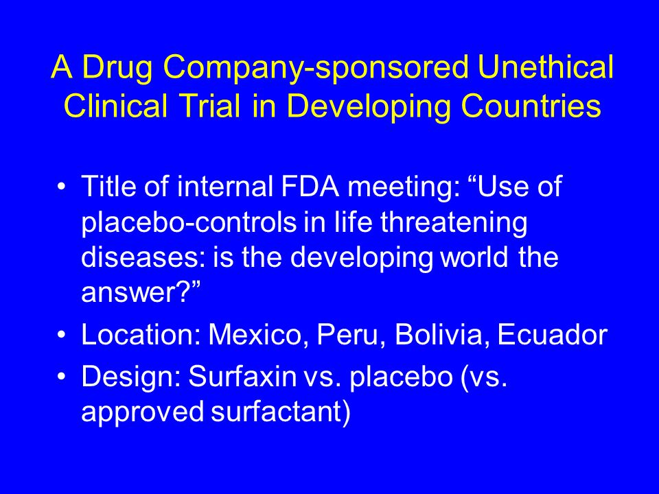 A Drug Company-sponsored Unethical Clinical Trial in Developing Countries