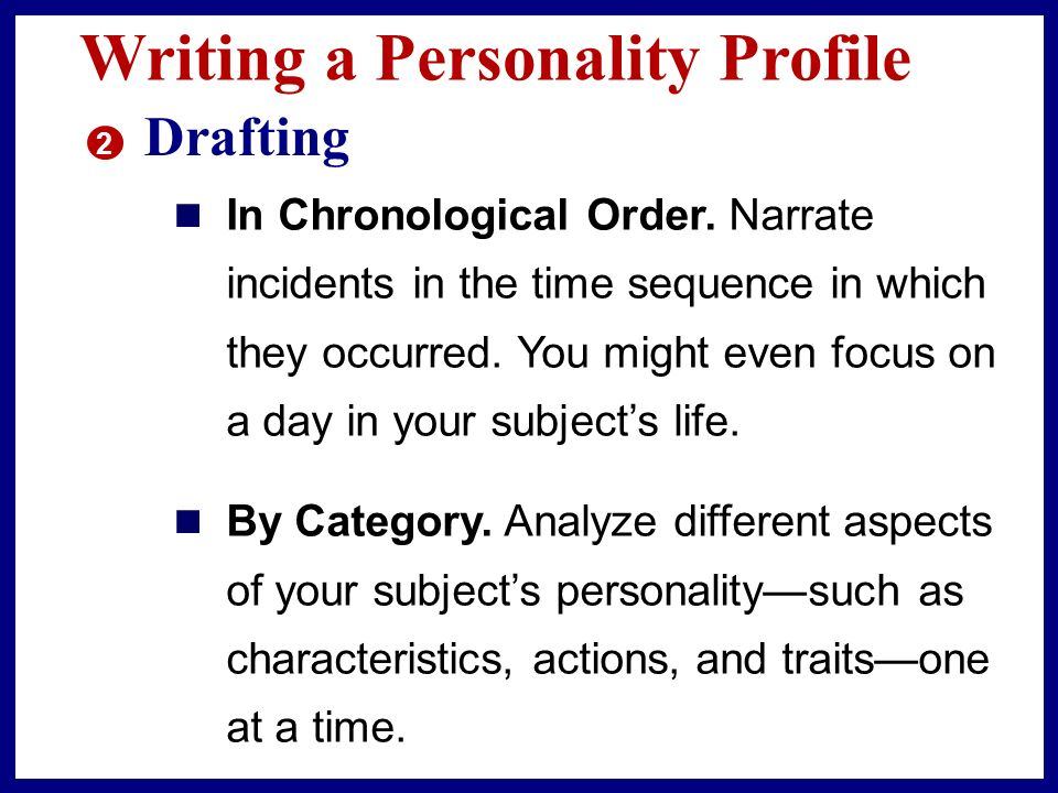 write personality profile essay Hi, im lyuba & im a little bit confused cause i dont know how to write a personality profile, i need this information for my english exam tell me please: what are main parts and pecularities of it thanks.