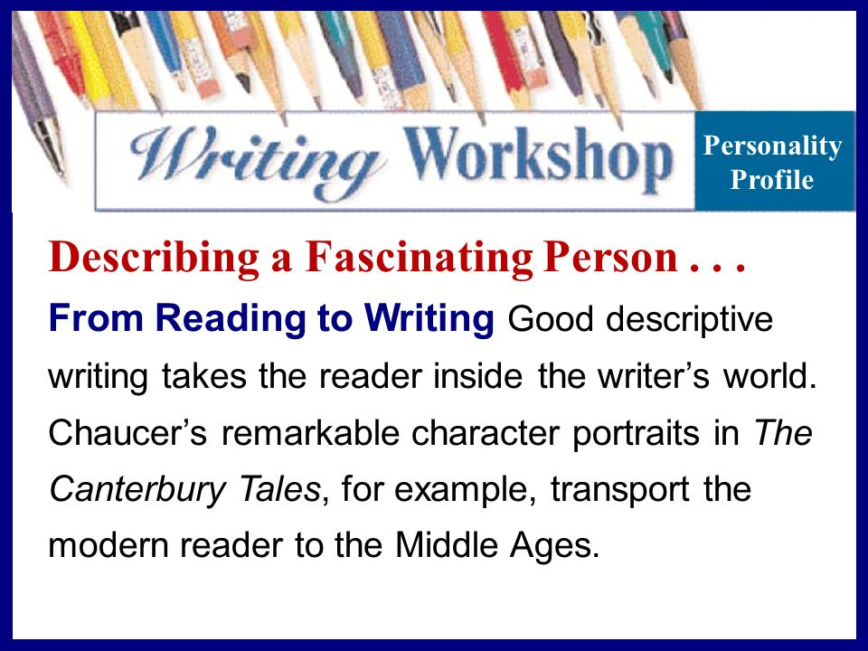 describing a persons character essay Below are lists of positive descriptive words and brief dictionary definitions a person with the ability to describing a character's moral.