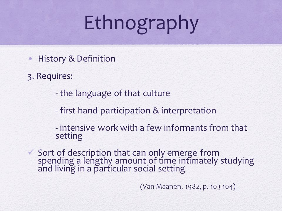 definition and short history of ethnography Life-history is a method of qualitative research, frequently, but not exclusively, used in anthropology and in the health sciences today it provides an alternative.