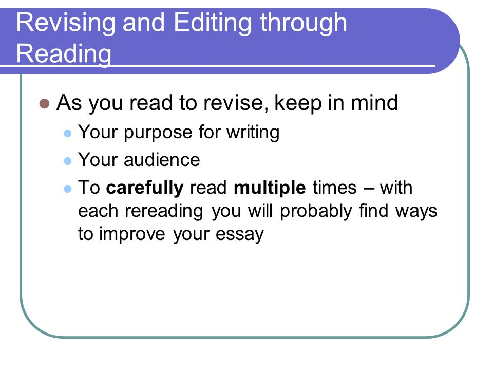Revising and editing your essay
