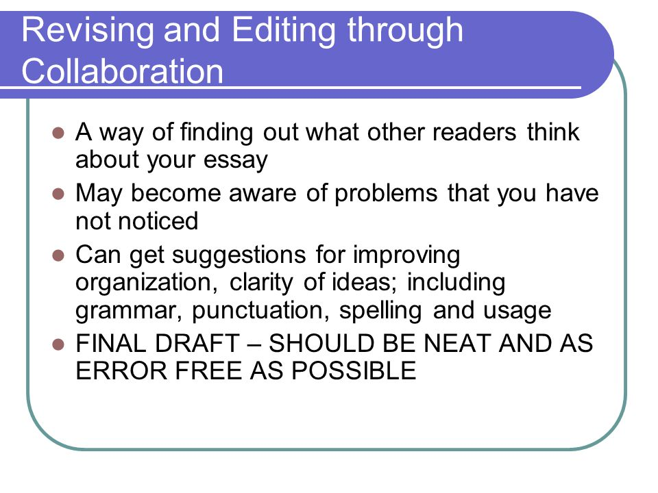 Editing and revising your essay