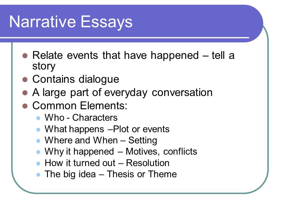 Purpose Of A Narrative Essay